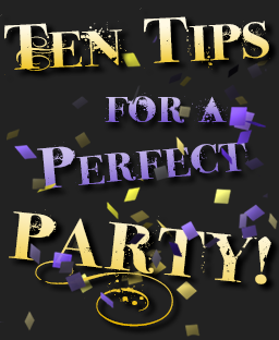 10 Tips for a Perfect Party